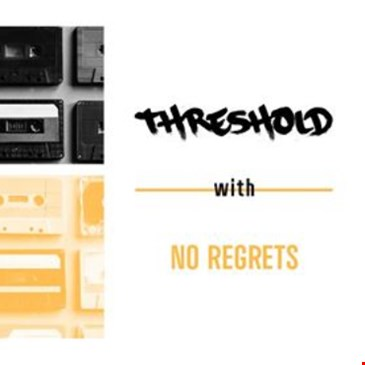 Threshold with with No Regrets