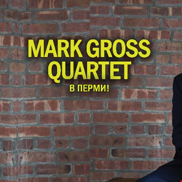 Mark Gross Quartet (USA)