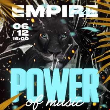 POWER OF MUSIC @ EMPIRE TUSA