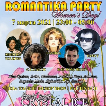 ROMANTIKA Women`s Day night Party! DISCO 80-90!!!