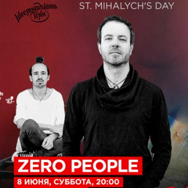 Zero People St. Mihalych s Day