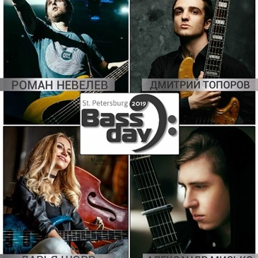 BASS DAY IN ST. PETERSBURG