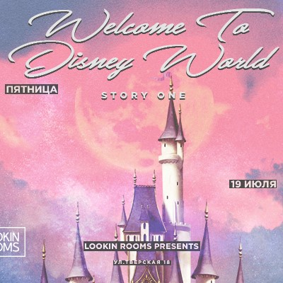 WELCOME TO DISNEY WORLD story 1