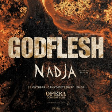 GODFLESH (UK) & NADJA (CA)