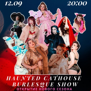 HAUNTED CATHOUSE BURLESQUE SHOW