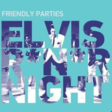 Elvis R*n*R Night