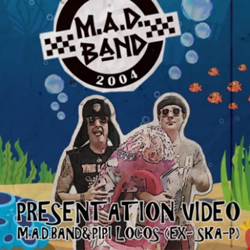 M.A.D. Band/The Locos