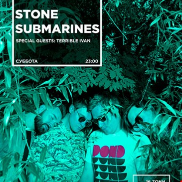 Stone Submarines w/Terrible Ivan