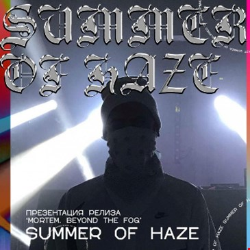 Summer Of Haze