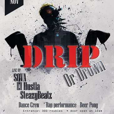 DRIP OR DOWN