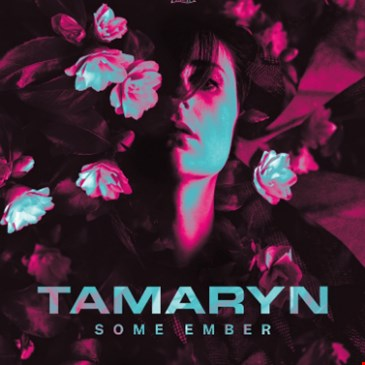 Tamaryn & Some Ember