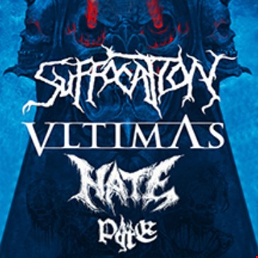 Suffocation / Vltimas / Hate / Pyre